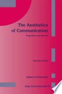 The Aesthetics of Communication