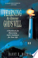 Yearning to Know God s Will