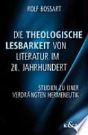 Die theologische Lesbarkeit von Literatur im 20  Jahrhundert