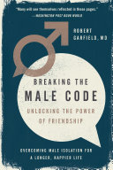Breaking the Male Code Under The Rules Of Male