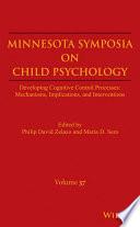 Minnesota Symposia on Child Psychology  Volume 37