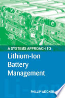 A Systems Approach to Lithium Ion Battery Management
