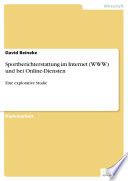 Sportberichterstattung im Internet (WWW) und bei Online-Diensten