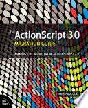 The ActionScript 3 0 Migration Guide