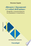 Ritrarre i lineamenti e i colori dell'animo. Biografie cinquecentesche tra paratesto e novellistica