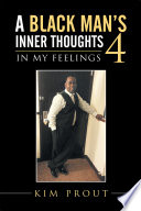 A Black Man's Inner Thoughts