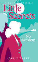 Little Secrets  2  No Accident Twists Keep Coming And No Secrets Are Safe