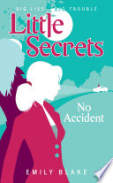 Little Secrets #2: No Accident Twists Keep Coming And No Secrets Are Safe Kelly