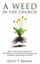 A Weed In The Church : ...