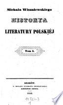 Historya literatury polskiej. (Geschichte der polnischen Literatur.) (pol.)