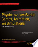 Physics For Javascript Games Animation And Simulations