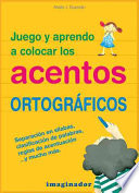 Juego y aprendo a colocar los acentos ortograficos   I Play and Learn How to Position the Accents