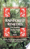 Rainforest Remedies Work With Central American Healers