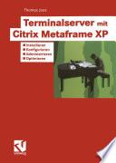 Terminalserver mit Citrix Metaframe XP