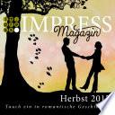 Impress Magazin Herbst 2017 (August-Oktober): Tauch ein in romantische Geschichten