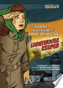 The Stormy Adventure of Abbie Burgess  Lighthouse Keeper