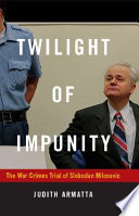 Twilight Of Impunity