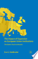 The Impact Of Expansion On European Union Institutions