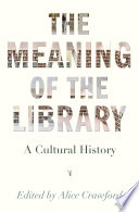 The Meaning of the Library