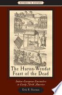 The Huron Wendat Feast of the Dead
