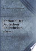 Jahrbuch Der Deutschen Bibliotheken