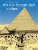Wo die Pyramiden stehen