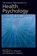 Innovative Approaches to Health Psychology