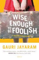 download ebook wise enough to be foolish pdf epub