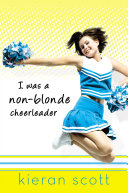 I Was A Non Blonde Cheerleader book