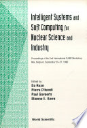 Intelligent Systems and Soft Computing for Nuclear Science and Industry