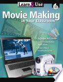 Movie Making in Your Classroom