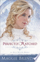 download ebook perfectly matched (the blue willow brides book #3) pdf epub