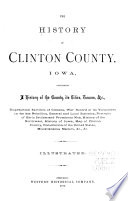 The History of Clinton County, Iowa