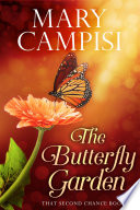 The Butterfly Garden  In Life And In Love