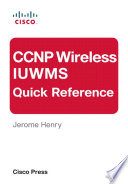 Ccnp Wireless Iuwms Quick Reference Ebook