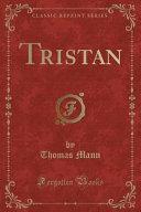 Tristan Classic Reprint