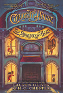 Curiosity House: The Shrunken Head : about, among other things: the strongest boy...