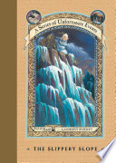 A Series of Unfortunate Events #10: The Slippery Slope by Lemony Snicket
