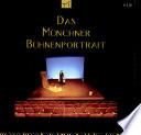 Das Münchner Bühnenportrait