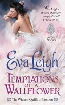 Temptations Of A Wallflower : as a lady's secret career writing erotic...