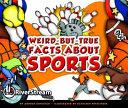 Weird But True Facts About Sports