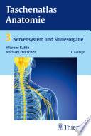 Taschenatlas Anatomie  Band 3  Nervensystem und Sinnesorgane