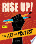 Rise Up  The Art of Protest Book PDF