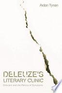 Deleuze s Literary Clinic