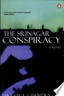 . The Srinagar Conspiracy .