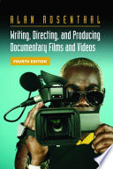 Writing  Directing  and Producing Documentary Films and Videos  Fourth Edition