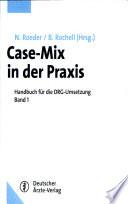 Case-Mix in der Praxis