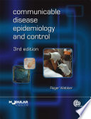 Communicable Disease Epidemiology and Control