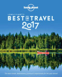 Lonely Planet s Best in Travel 2017