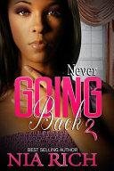 Never Going Back 2